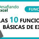 Las 10 Funciones Básicas de Excel