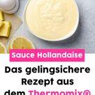 Sauce Hollandaise aus dem Thermomix®