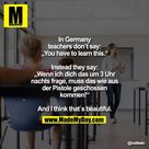 In germany teachers don`t say: ...