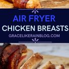 Air Fryer Bacon Wrapped Chicken