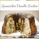 Spanischer Vanille-Kuchen – eine Erinnerung an den Sommer
