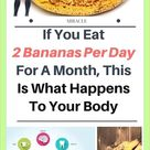 If You Eat 2 Bananas Per Day For A Month This Is What Happens To Your Body