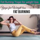 Fat burning yoga for weight loss — FITZABOUT