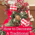 How to Decorate A Traditional Christmas Tree