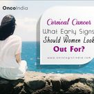 Cervical Cancer Treatment and Surgery Bangalore, India - OncoIndia