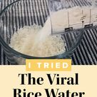 I Tried The Viral Rice Water Hair Hack