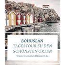 Bohuslän in Schweden - Tagestour zu den schönsten Orten