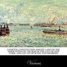 Charter, constitution and by-laws of the Association of the Bar of the City of New York, a...