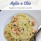 Spaghetti Aglio e Olio mit Garnelen und Chili