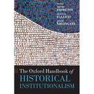 Oxford Handbooks The Oxford Handbook of Historical Institutionalism Paperback