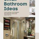 11 Chic Small Bathroom Ideas (Featuring Various Bathroom Design Aesthetic)