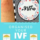 IVF life - hints and tips