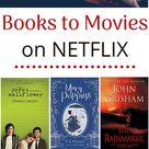 Book Adaptations on Netflix - Never Enough Novels
