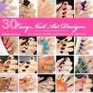 30 Easy Nail Art Designs & Nail Tutorials E-Book by SoNailicious