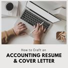 How to Craft an Accounting Resume and Cover Letter