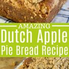 Dutch Apple Pie Bread