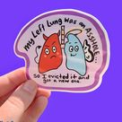 Lung Transplant Sticker Funny  Left Lung was an Asshole    Etsy
