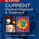 Current Medical Diagnosis and Treatment 2008 (Lange Current) 47th Edition
