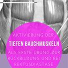 Aktivierung der tiefen Bauchmuskeln zur frühen Rückbildung und bei Rektusdiastasen