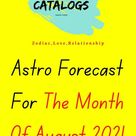 Astro Forecast For The Month Of August 2021