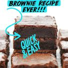 The Best Brownie Recipe Ever!!!