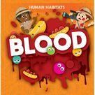 Human Habitats: Blood (Hardcover)