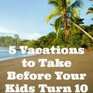 Vacations For Kids