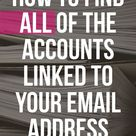 6 Ways to Find All Accounts Linked to Your Email Address or Phone Number