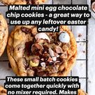 Malted mini egg chocolate chip cookies - a great way to use up any leftover easter candy!