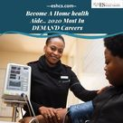 Become A Home Health Aide ..2020 Most In Demand Careers