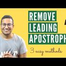 3 Easy Ways to Remove Leading Apostrophe in Excel