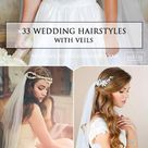 42 Different Wedding Hairstyles With Veil