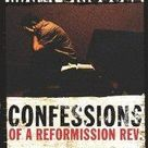 Confessions of a Reformission Rev.: Hard Lessons from an Emerging Missional Church (The Leadership Network Innovation) - 04/01/2006