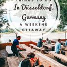 How To Spend A Fantastic Weekend In Düsseldorf, Germany   Dream and Wanderland