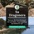 Dragonera auf Mallorca - Ein Badeausflug zur Dracheninsel