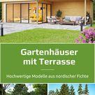 Moderne Gartenhaus Bausätze - große Auswahl, viele Varianten