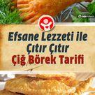Efsane Lezzeti ile Çıtır Çıtır Çiğ Börek Tarifi