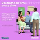 Vaccinate on time every time