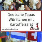 Deutsche Tapas - Würstchen mit Kartoffelsalat - Katha-kocht!