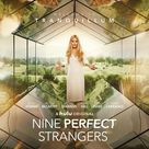 Nine Perfect Strangers (Season 1) 2021 on Hulu & Amazon Prime Video: Release Date, Trailer, Starring and more