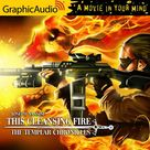 This Cleansing Fire [Dramatized Adaptation] Templar Chronicles, Book 0