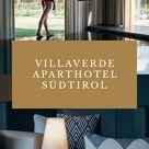 Hotelempfehlung Südtirol, Algund bei Meran: Aparthotel VillaVerde