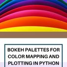 Bokeh Palettes for Color Mapping and Plotting in Python