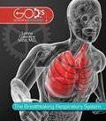 The Breathtaking Respiratory System Hardback