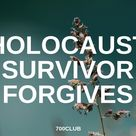 Holocaust Survivor Forgives Through Her Hope in God