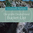 Die große Deutschland-Bucket-List