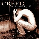 Creed (3) - My Own Prison