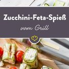 Eingerollt und aufgespießt: Zucchini-Feta-Spieße vom Grill