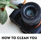 How to clean your lenses | Pro tips
