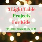 3 fun light table activities for kids - Special Learning House